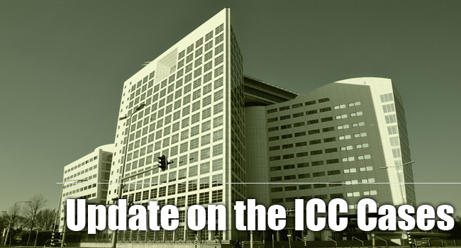 Update on the ICC cases