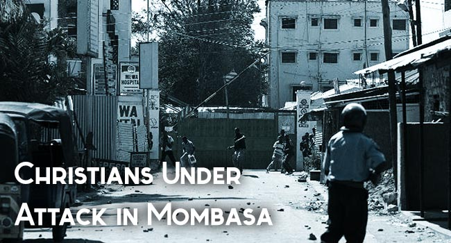Christians Under Attack In Mombasa