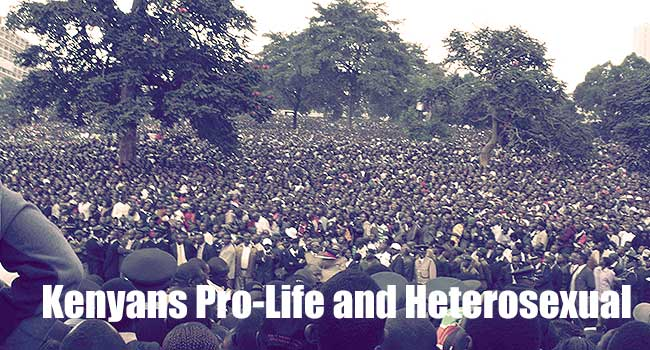 Kenyans are overwhelmingly Pro-Life and Heterosexual, study shows.